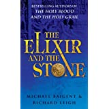 The Elixir And The Stone: The Tradition of Magic and Alchemyby Richard Leigh