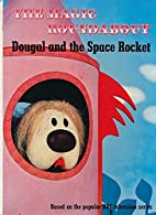 Dougal and the Space Rocket. The Magic…