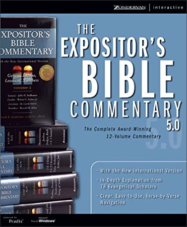 The Expositor's Bible Commentary 5.0 for Windows : The Complete Award-Winning 12-Volume Commentary