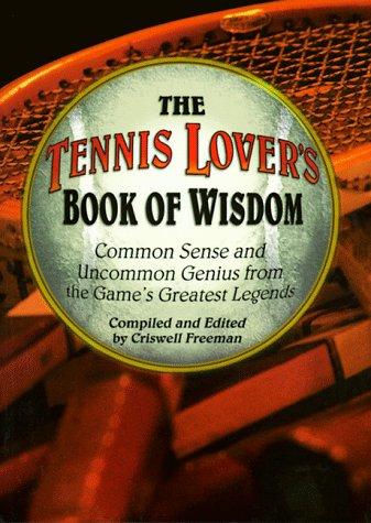 Tennis Lover's Book of Wisdom