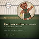 The Cinnamon Bear: The Complete Series (Hollywood 360 - Classic Radio Collection)(Audio Theater) (Original Radio Broadcasts)