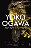 Yoko Ogawa The Diving Pool