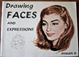 img - for Drawing Faces and Expressions Pitman II book / textbook / text book