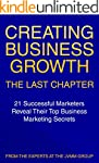 Creating Business Growth: The Last Ch...