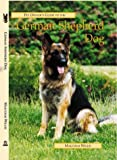 M.B. Willis The Pet Owner's Guide to the German Shepherd (Best friends guide)