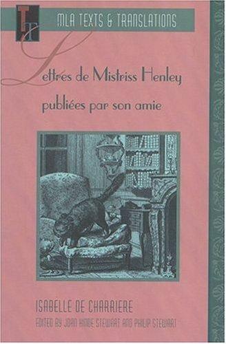 Lettres de Mistriss Henley (Texts & Translations)...