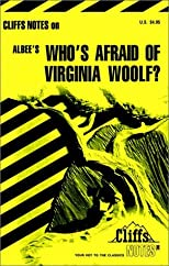 Cliffs Notes on Edward Albee's Who's Afraid of Virginia Woolf?