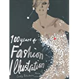 100 Years of Fashion Illustrationby Cally Blackman