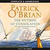 The Nutmeg of Consolation: Aubrey-Maturin Series, Book 14 | Patrick O'Brian