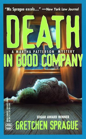 Death In Good Company, SPRAGUE
