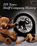 125 Years Steiff Company History: The Margaret Steiff Gmbh