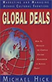 Global Deals: Marketing and Managing Across Cultural Frontiers