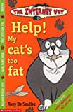 Help! My Cat's Too Fat (Internet Vet) (0439982812) by De Saulles, Tony