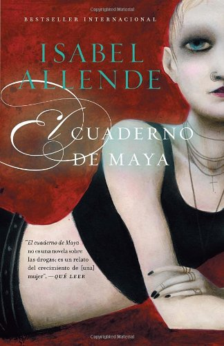 El cuaderno de Maya: Una novela (Spanish Edition)