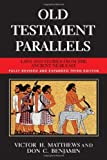 img - for Old Testament Parallels (New Revised and Expanded Third Edition): Laws and Stories from the Ancient Near East by Victor Harold Matthews (2007-01-01) book / textbook / text book