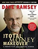 By Dave Ramsey: The Total Money Makeover: A Proven Plan for Financial Fitness Third (3rd) Edition