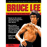 Bruce Lee: The Celebrated Life of the Golden Dragon (The Bruce Lee library)by John Little