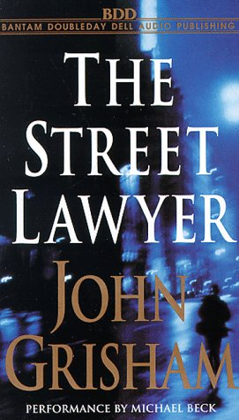 The Street Lawyer (John Grisham), John Grisham