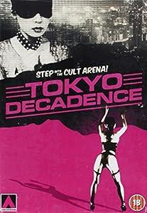 Tokyo Decadence [DVD]