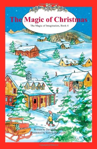 The Magic of Christmas (Magic of Imagination, Book 4)