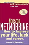 img - for Nonstop Networking: How to Improve Your Life, Luck, and Career (Capital Ideas for Business & Personal Development) book / textbook / text book