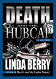 img - for Death and the Hubcap: A Trudy Roundtree Mystery book / textbook / text book