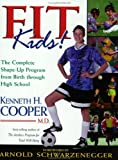 Fit Kids (0805418784) by Cooper, Kenneth H.