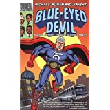 Blue-eyed Devil ~ Michael Muhammad Knight