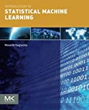 img - for Introduction to Statistical Machine Learning book / textbook / text book