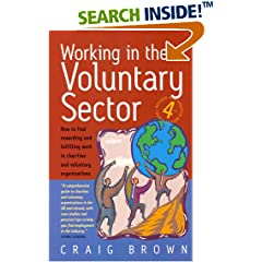 Working in the Voluntary Sector: How to Find Rewarding and Fulfilling Work in Charities and Voluntary Organisations