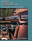Avionics: Systems and troubleshooting : a practical guide to non-traditional avionics