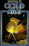 Cichlid Atlas: v. 2