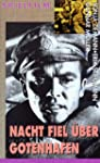 Nacht fiel ber Gotenhafen [VHS]