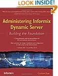 Administering Informix Dynamic Server...
