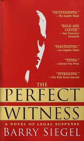The Perfect Witness, BARRY SIEGEL