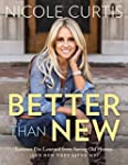 Better Than New: Lessons I've Learned...