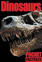 Pocket Factfiles: Dinosaurs