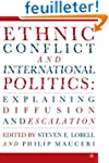 Ethnic Conflict and International Pol...