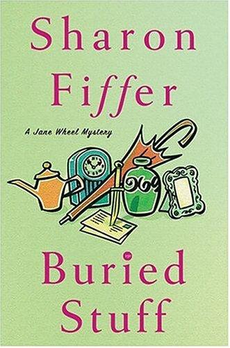Buried Stuff (Jane Wheel Mysteries, No. 4)