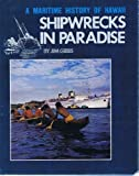 img - for A Maritime History of Hawaii. Shipwrecks in Paradise book / textbook / text book