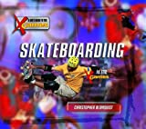 img - for Skateboarding (Kid's Guide to the X Games) book / textbook / text book