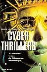 Cyber thrillers : 35 histoires vraies de délinquance informatique