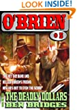 The Deadly Dollars (An O'Brien Western Book 5)