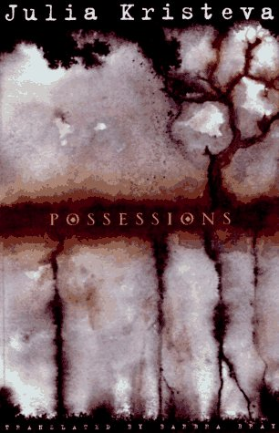 Possessions, JULIA KRISTEVA
