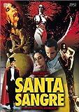 サンタ・サングレ/聖なる血