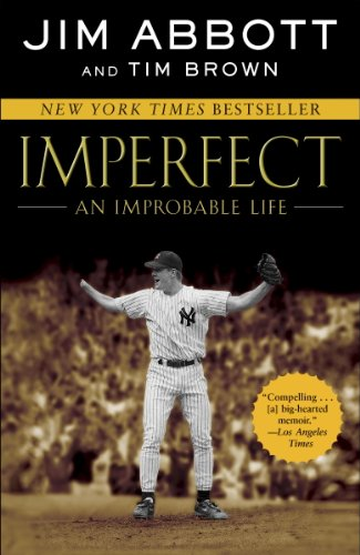 Download Imperfect: An Improbable Life
