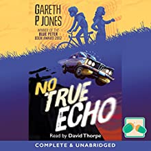 No True Echo (       UNABRIDGED) by Gareth P Jones Narrated by David Thorpe