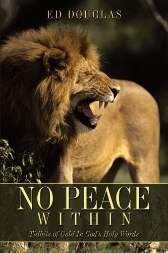 No Peace Within: Tidbits of Gold In God's Holy Words