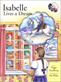 Isabelle Lives a Dream (Cowgirl Peg Books, 2)