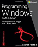 Programming Windows: Writing Windows 8 Apps With C# and XAML (0735671761) by Petzold, Charles